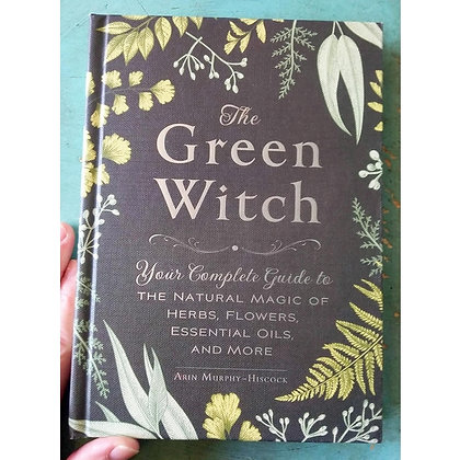 The Green Witch: Your Complete Guide