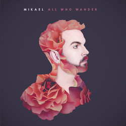 Mikael_all_who_wander_700x700px