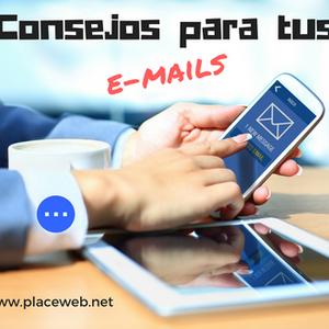 Consejos para tus e-mails