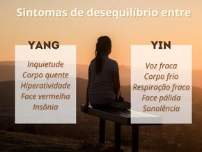 Sintomas de desequilíbrio entre Yin e Yang