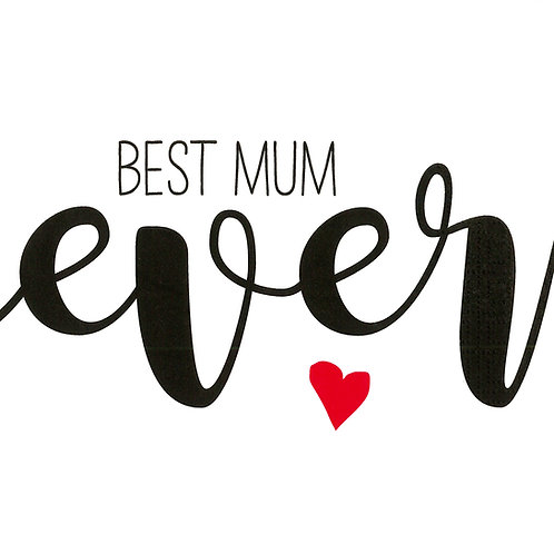 Serviette  Best Mum Ever