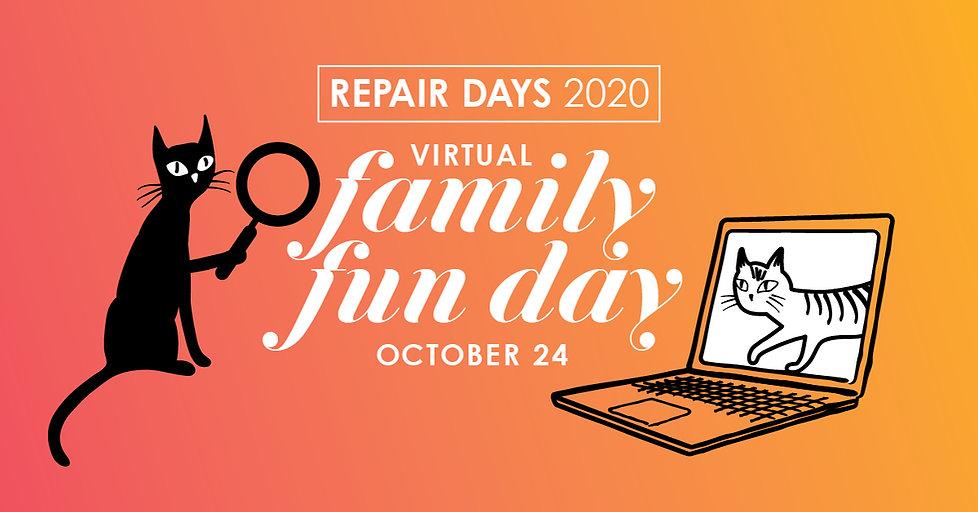 Repair Days 2020 Virtual Family Fun Day, October 24