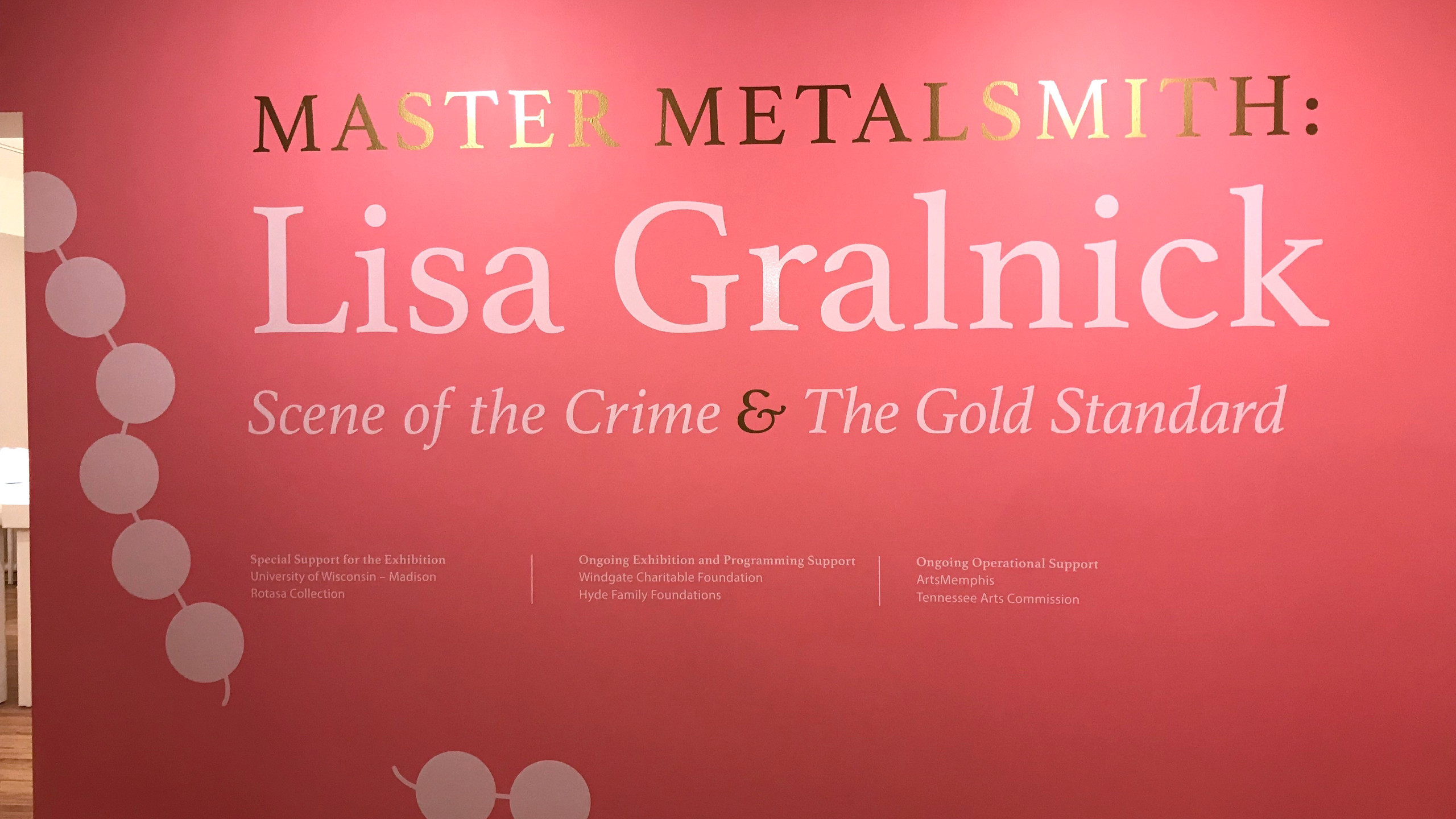 "Intro Wall: ""Master Metalsmith: Lisa Gralnick"". Image courtesy of the Metal Museum."