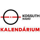 Kossuth Rádió - Kalendárium - 2019.08.12.