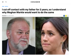 I cut off contact with my father for 2 years, so I understand why Meghan Markle would want to do the same