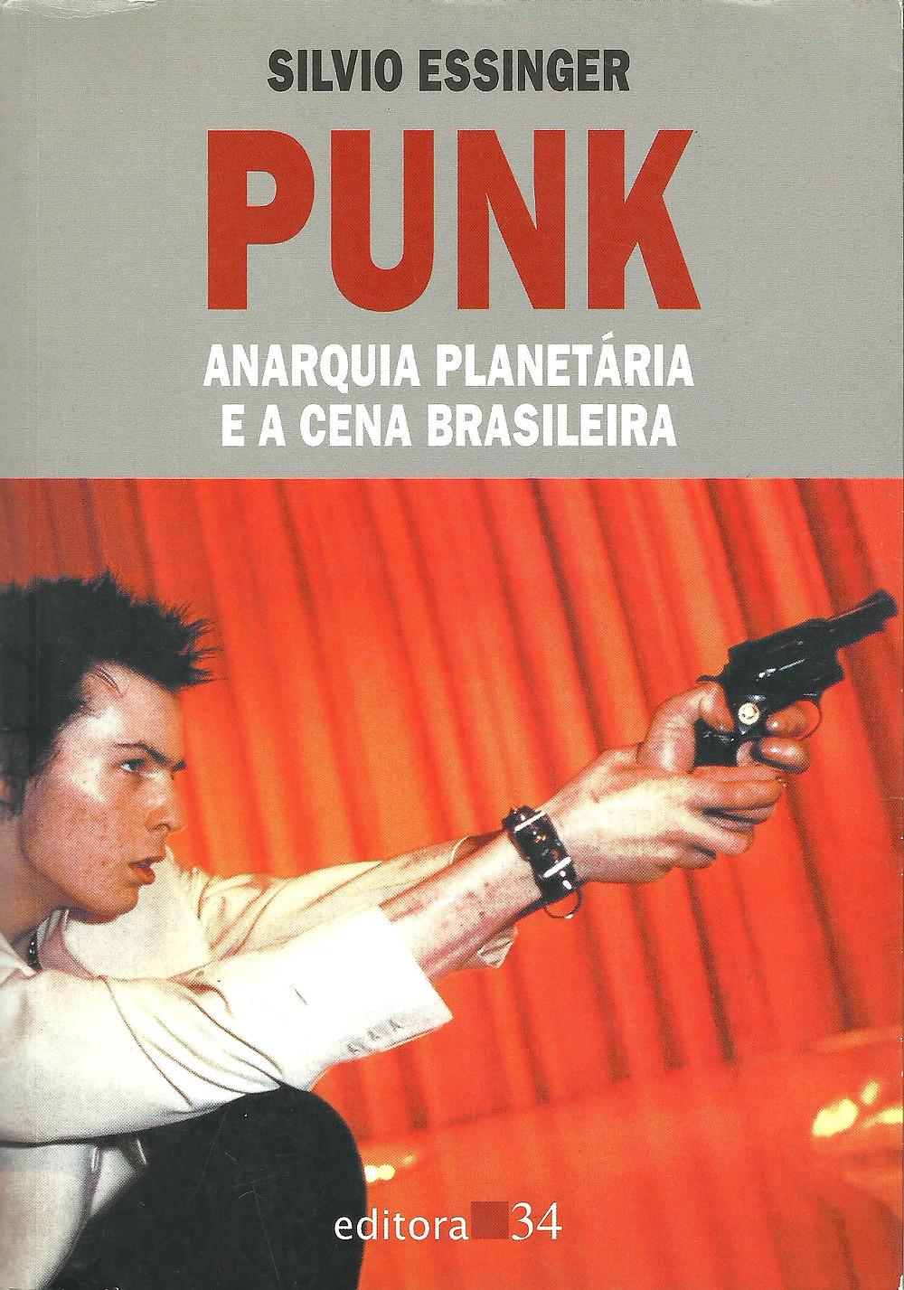 Livro Punk: Anarquia Planetária e a Cena Brasileira, de Silvio Essinger.