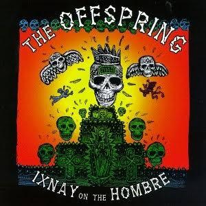 1 Disco por Dia | The Offspring - Ixnay on The Hombre