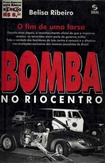 Bomba no Riocentro nos lembra da importância de uma imprensa livre de censura.