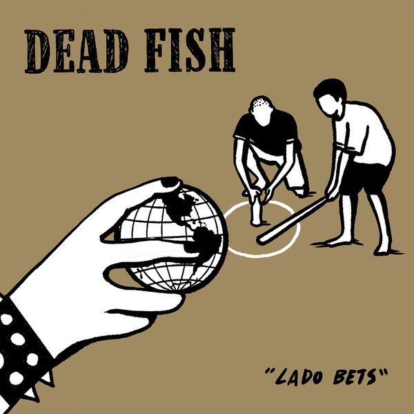 Lado Bets é uma coletânea de material raro da banda capixaba Dead Fish.