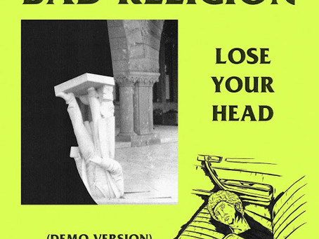 Nos Fones | Bad Religion – Lose Your Head (Demo Version)