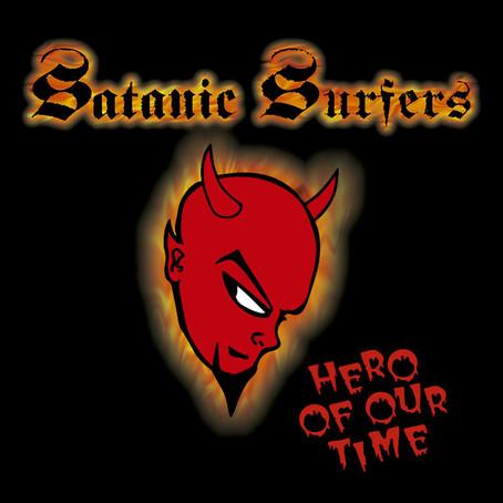 1 Disco por Dia | Satanic Surfers - Hero of Our Time