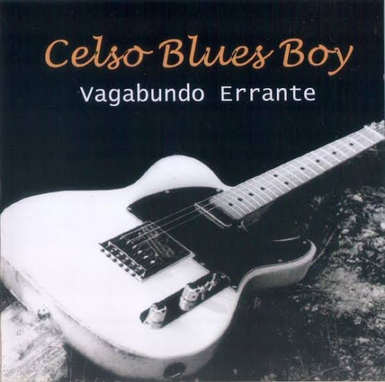 Celso Blues Boy - Vagabundo Errante