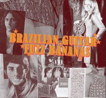 Nos Fones | V/A - Brazilian Guitar Fuzz Bananas