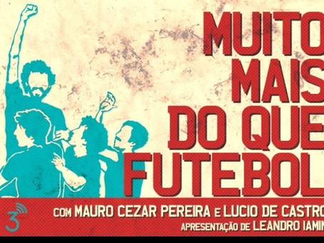 FMZ Recomenda | Muito Mais do Que Futebol