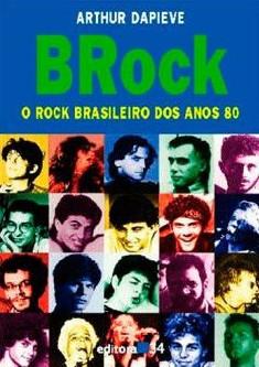 Livros   BRock – O Rock Brasileiro dos Anos 80
