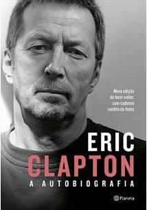 Livro Eric Clapton – A Autobiografia.