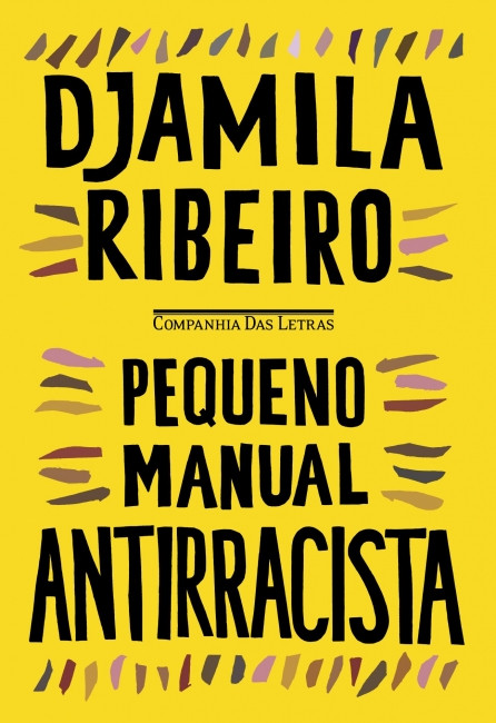 Livro Pequeno Manual Antirracista, de Djamila Ribeiro.