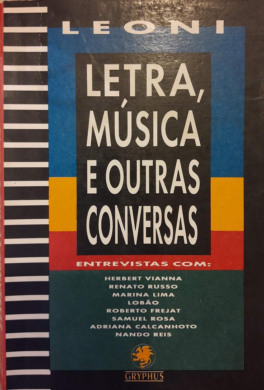 Livro Letra, Música e Outras Conversas, de Leoni.