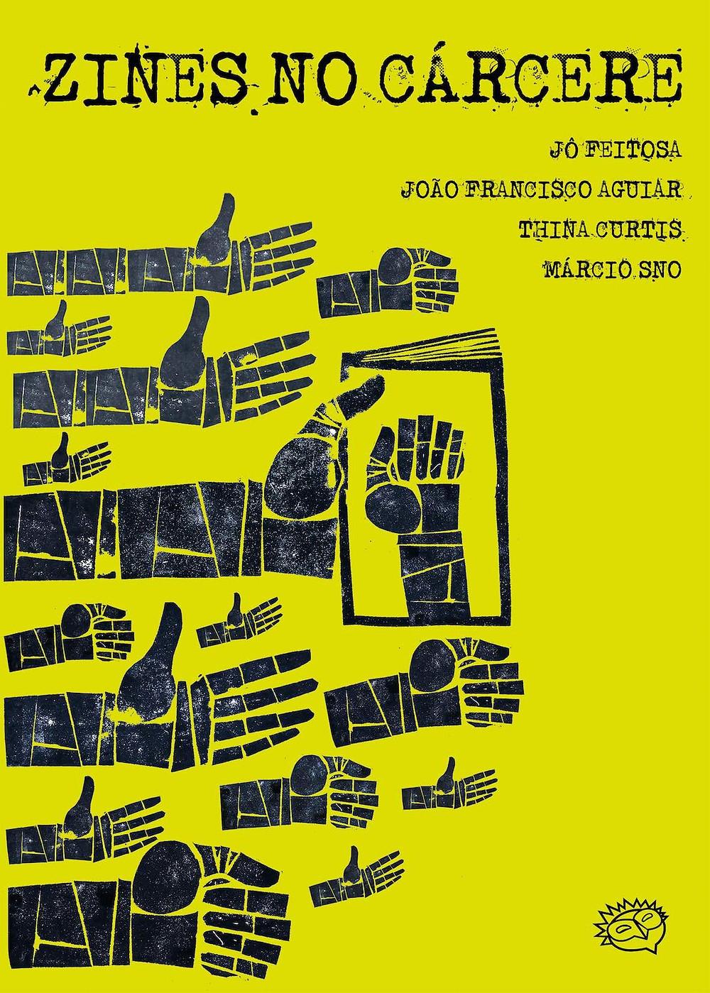 E-book Zines no Cárcere, de Marcio Sno, disponível para download gratuito!