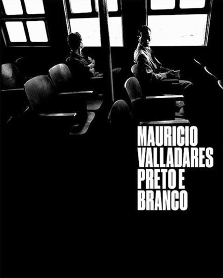 Em Preto e Branco, Raul Mouraoe Christiano Calvet selecionaram imagens do acervo de Maurício Valladares...