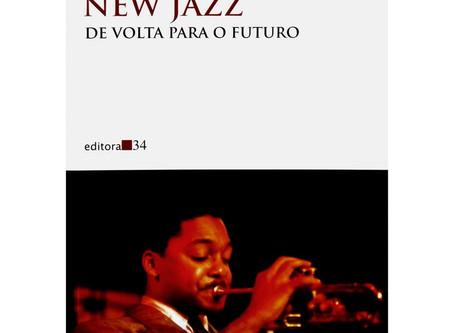 Livros   New Jazz: De Volta Para o Futuro