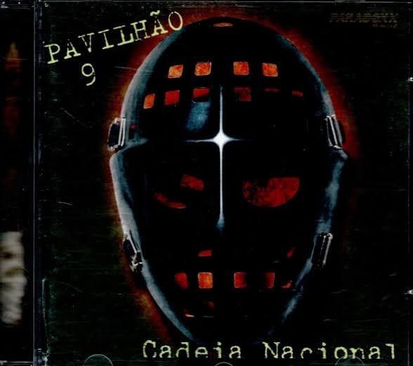 Pavilhão 9 - Cadeia Nacional