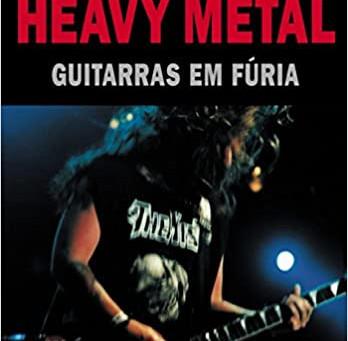 Livros | Heavy Metal – Guitarras em Fúria