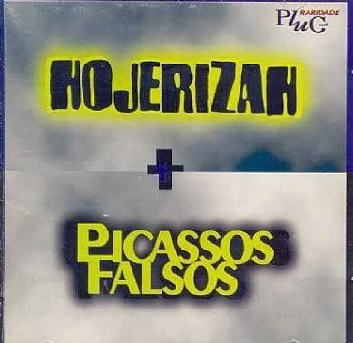 Hojerizah + Picassos Falsos