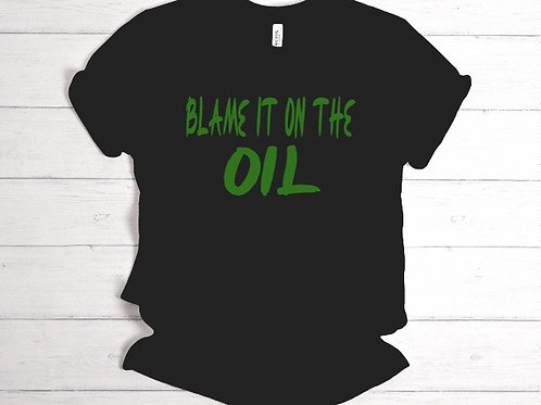 Blame It On The Oil