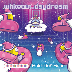 Hold Out Hope [whiteout daydream]ジャケ