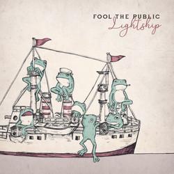 FOOL THE PUBLIC 「LightShip」ジャケデザイン