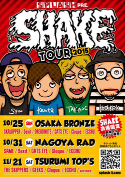 SPLASH「SHAKE TOUR2015」フライヤー