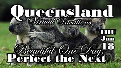 Queensland Virtual Vacation