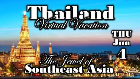 Thailand Virtual Vacation