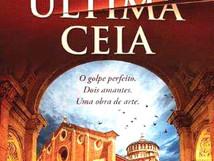 """Opinião: """"A última ceia"""" de Nuno Nepomuceno"""