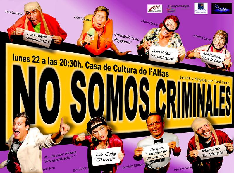 Cultura_cartel obra teatre No Somos_Criminales.jpg
