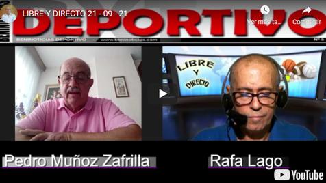 Programa Libre y Directo del 21 de Septiembre con Pedro Muñoz y Rafa Lago