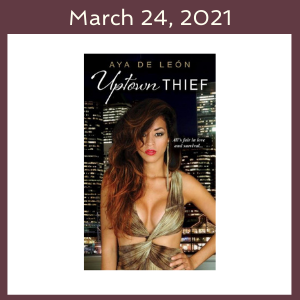 March 24, 2021 with the Uptown Thief book cover