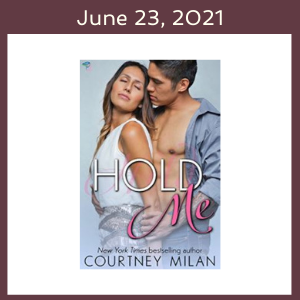 June 23, 2021 with the Hold Me book cover