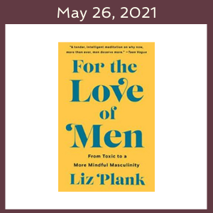May 26, 2021 with the For the Love of Men book cover