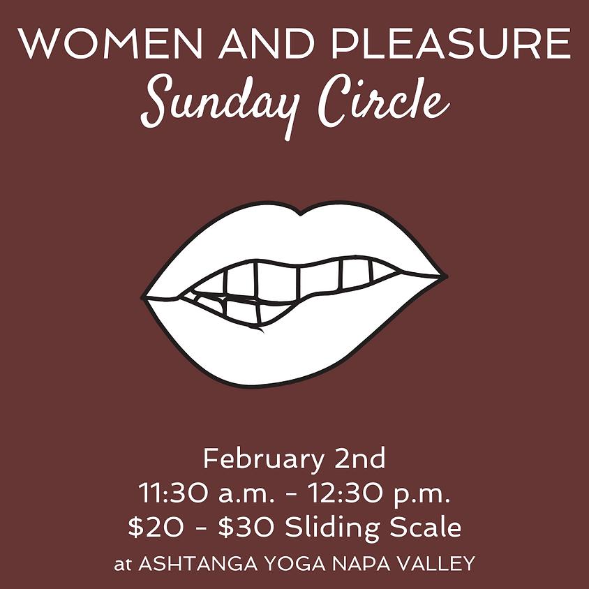 Sunday Circle: Women & Pleasure