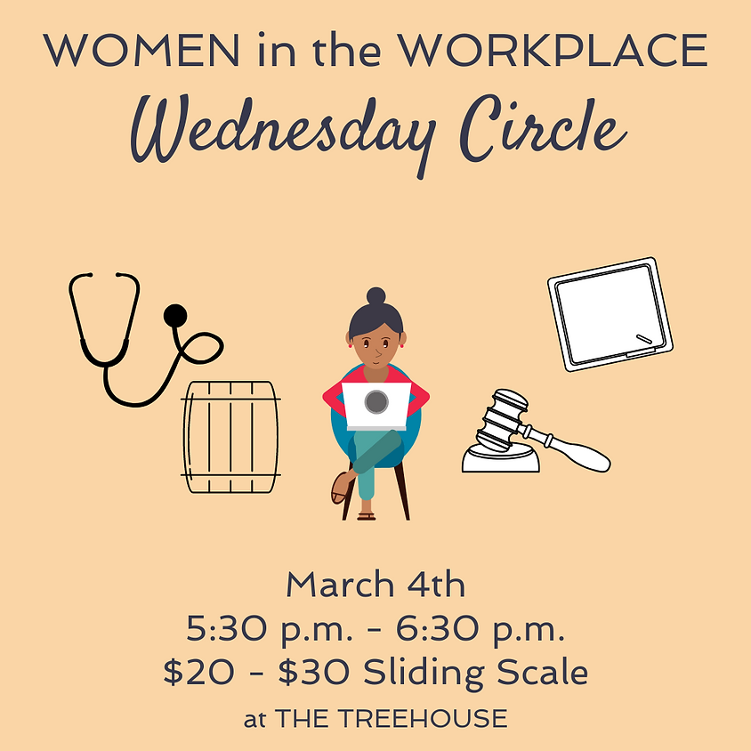 Wednesday Circle: Women in the Workplace
