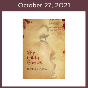 October 27, 2021 with The Gilda Stories book cover