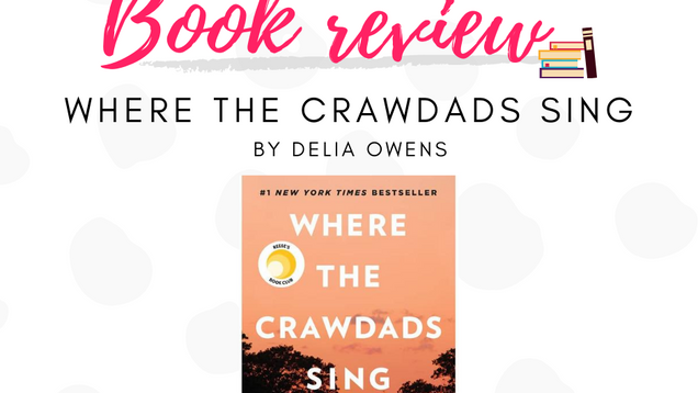 Book review: Where the Crawdads Sing, Delia Owens