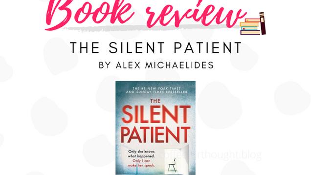 Book review: The Silent Patient, Alex Michaelides