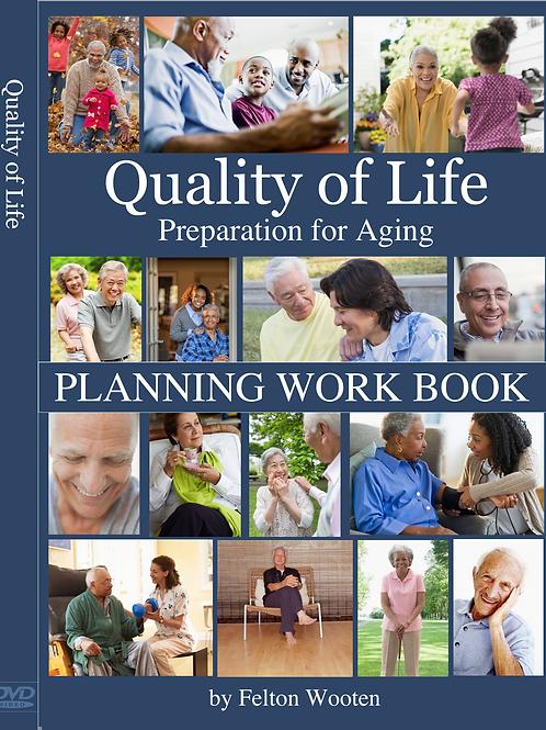 Quality Of Life Eldercare Planning Workbook