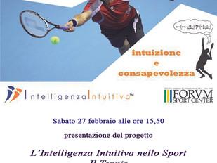L'intelligenza Intuitiva nello Sport . Il Tennis