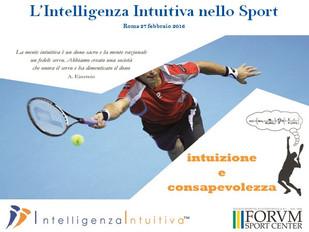 L'intelligenza intuitiva arriva al Forum Sport Center di Roma