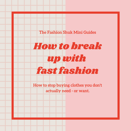 The Fashion Shuk Mini Guides #2