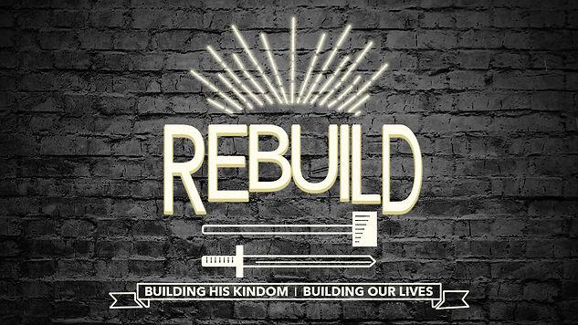 Rebuild Message Series